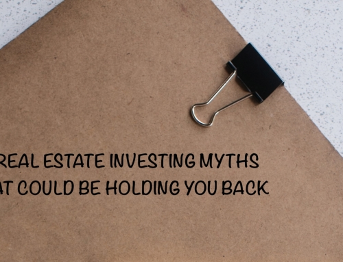 Debunking 5 Common Myths About Real Estate Investing